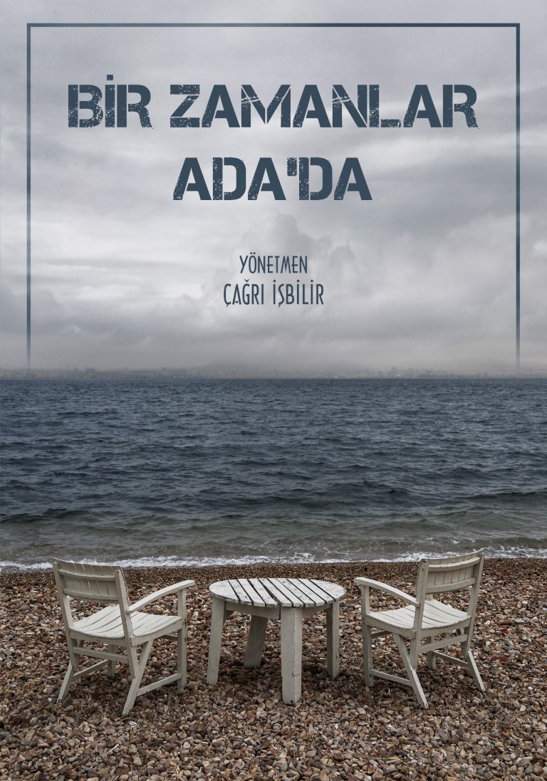 Bir Zamanlar Ada'da / Once Upon a Time on the Island