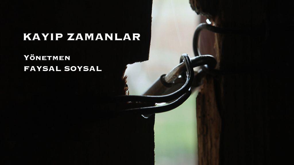 KAYIP ZAMANLAR / MISSING TIMES