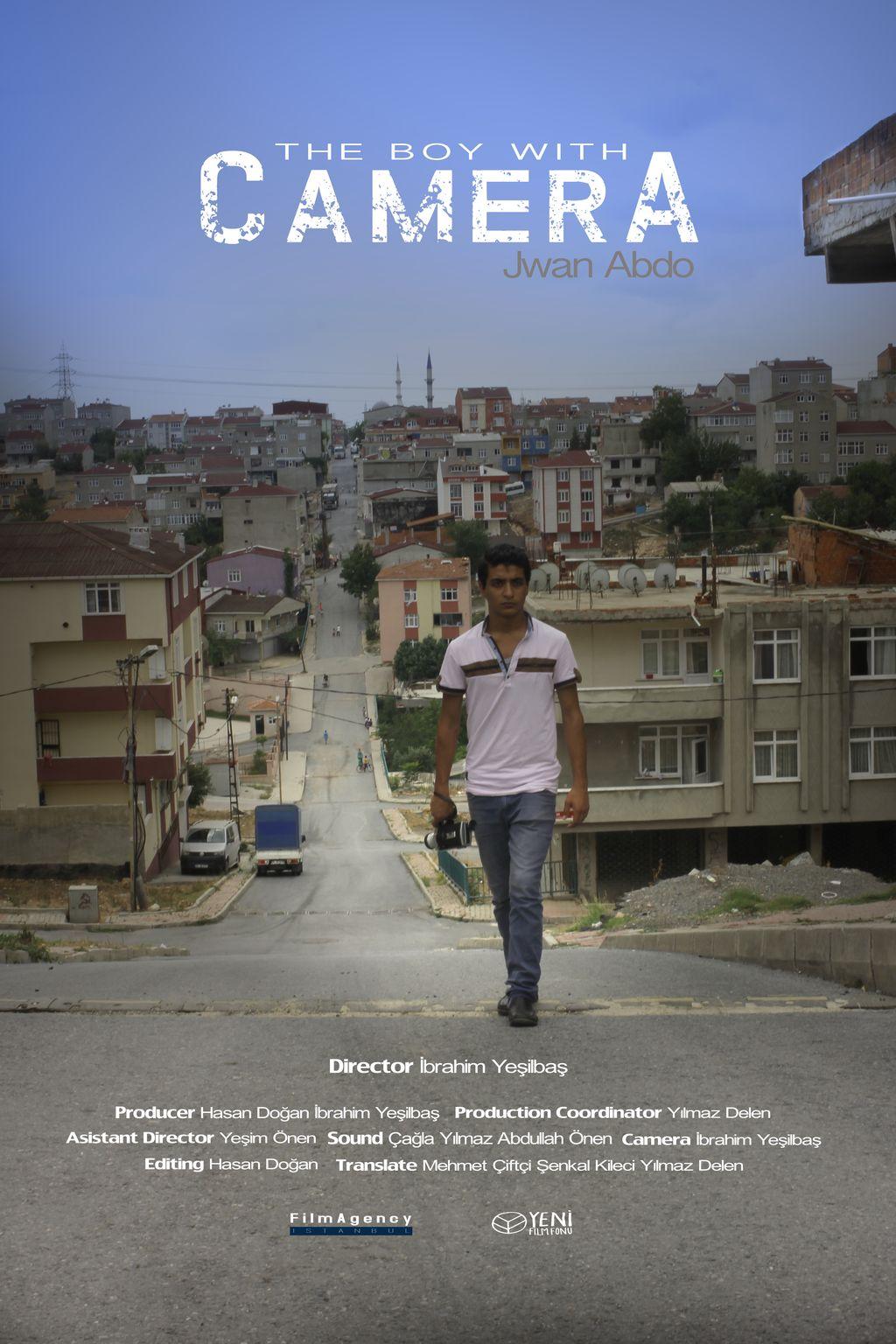 KAMERALI ÇOCUK / THE BOY WITH CAMERA
