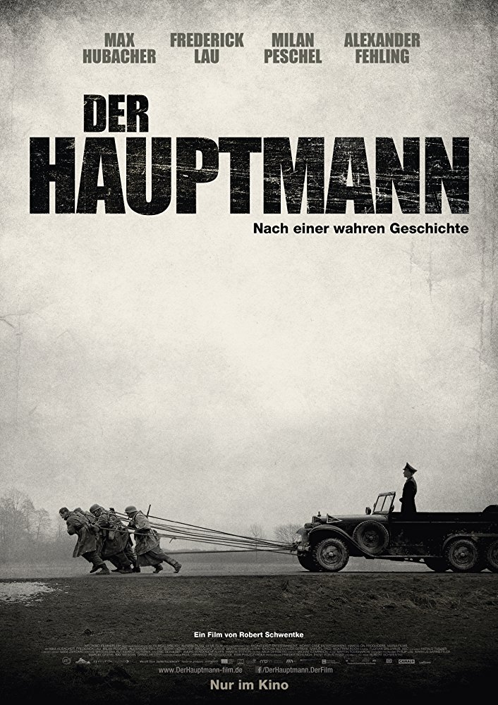 Yüzbaşı / Der Hauptmann / The Captain
