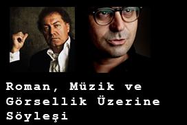 Ercüment Cengiz ve Cem Erciyes ile Roman, Müzik ve Görsellik Üzerine Söyleşi