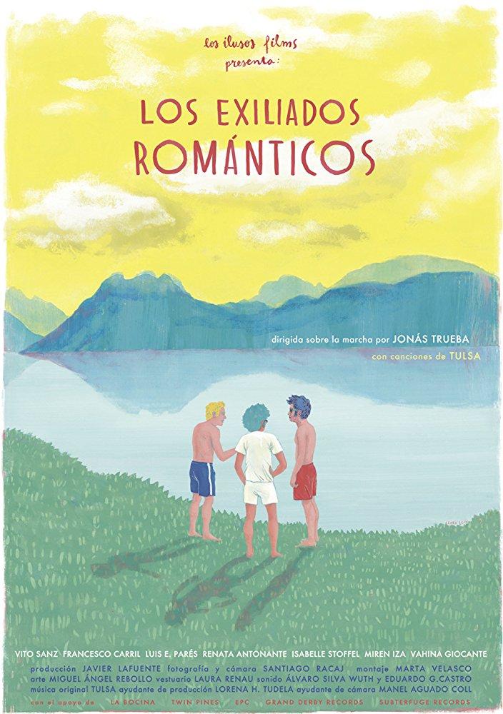 Romantik Sürgünler / Los Exiliados Románticos / The Romantic Exiles