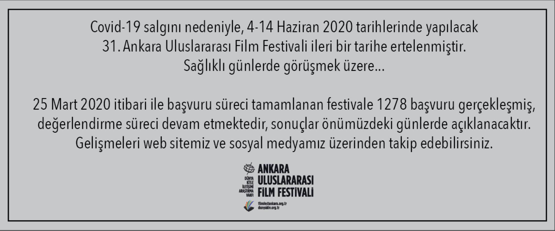 31. Ankara Uluslararası Film Festivali Ertelendi!